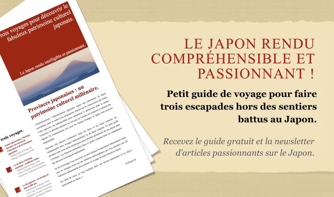 Obtenez le guide gratuit : Le Japon rendu compréhensible et passionnant.